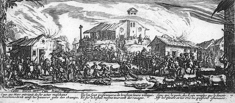 Les Misères de la Guerre : le pillage et l'incendie d'un village - Eau-forte de Jacques CALLOT, dessinateur et graveur lorrain (1592-1635).
